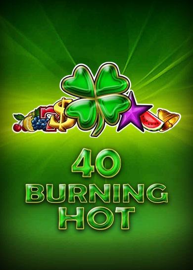 40 Burning Hot Igra