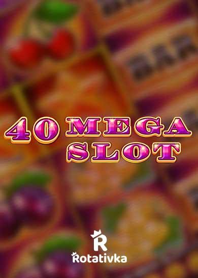40 Mega Slot Bezplatna Igra