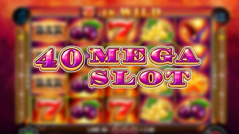 40 Mega Slot Demo Igra