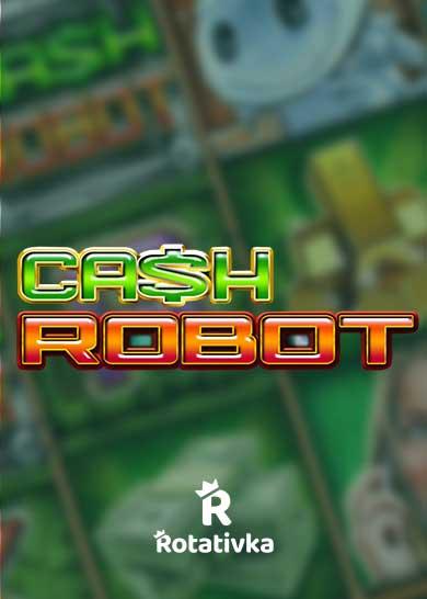 Cash Robot Bezplatna Igra