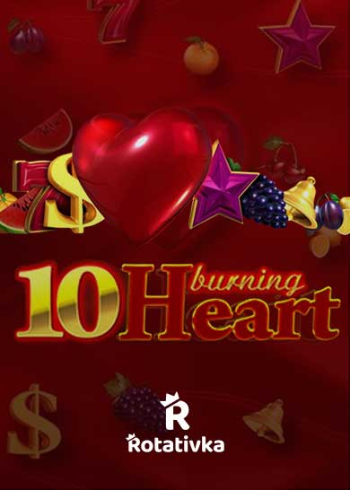 10 Burning Heart Bezplatna Igra