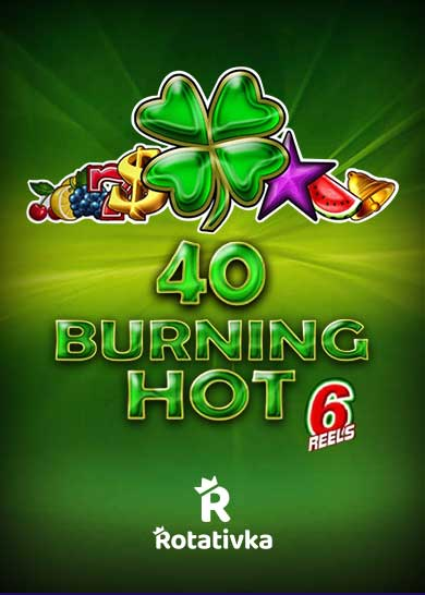 40 Burning Hot 6 Reels Bezplatna Igra