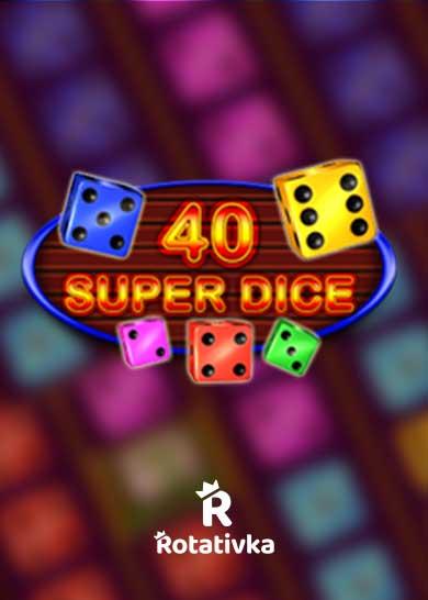 40 Super Dice Bezplatna Igra