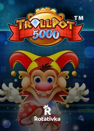 Trollpot 5000 Free Play