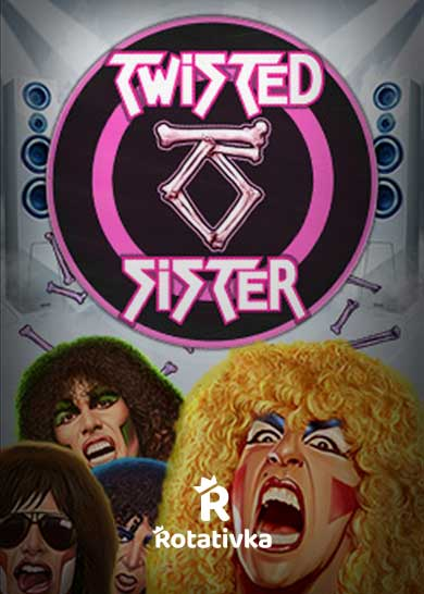 Twisted Sister Free Play