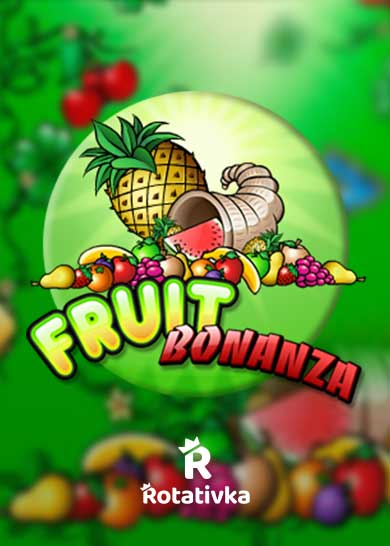 Fruit Bonanza Free Play