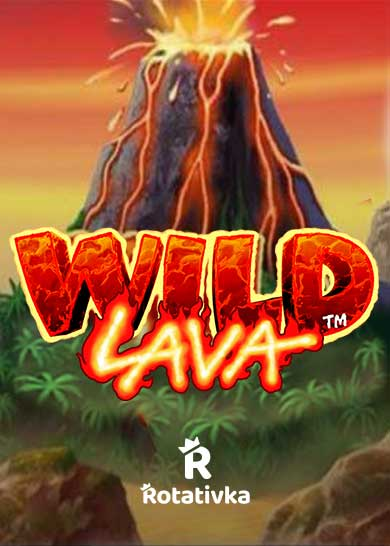 Wild Lava Free Play