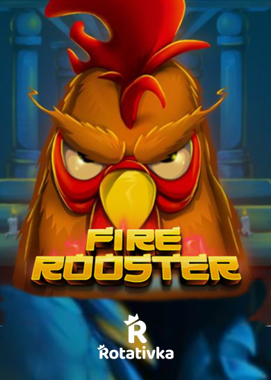 Fire Rooster Free Play