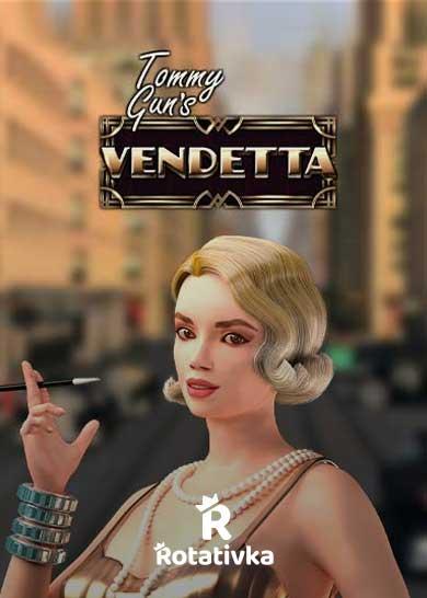 Tommy Guns Vendetta Free Play