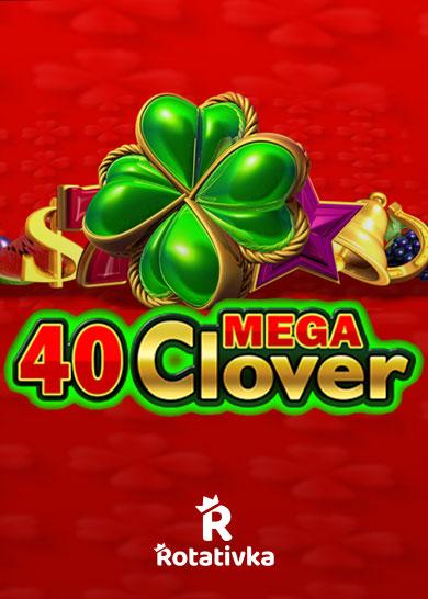 40 Mega Clover Free Play