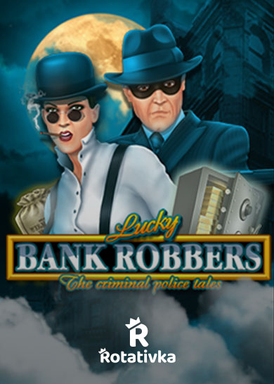 Lucky Bank Robbers Free Play
